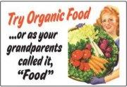 Try Organic Food